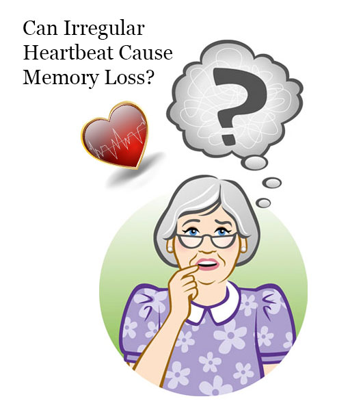 How Irregular Heartbeat Increases the Risk of Memory Loss or Dementia